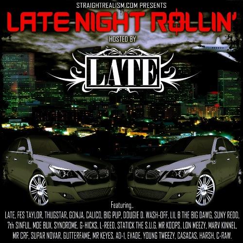LATE NIGHT ROLLIN500