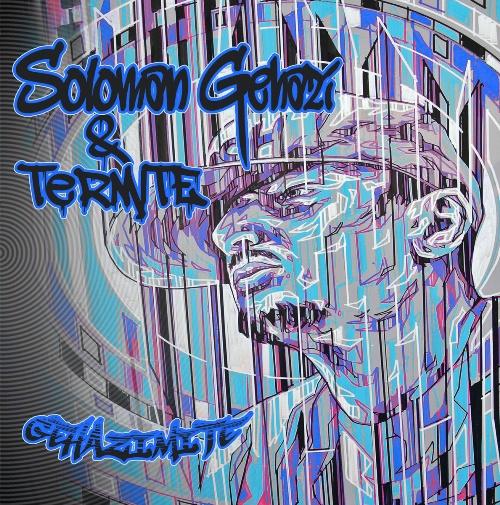 Soloman Gehazi & Termite - Gehazimite